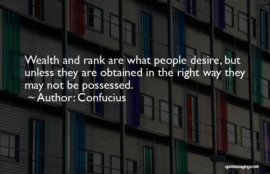 Possessed Love Quotes By Confucius