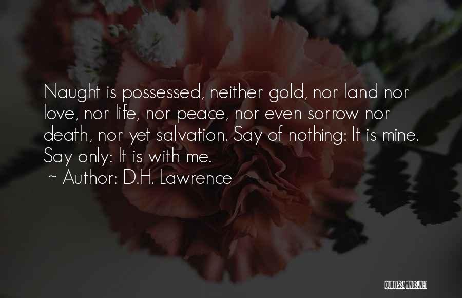 Possessed Love Quotes By D.H. Lawrence