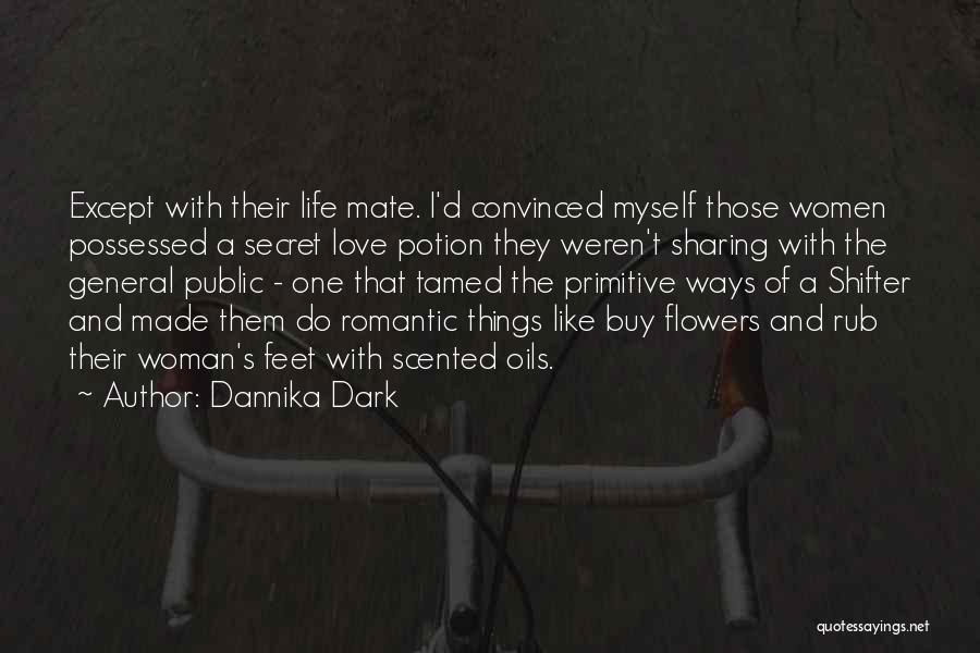 Possessed Love Quotes By Dannika Dark