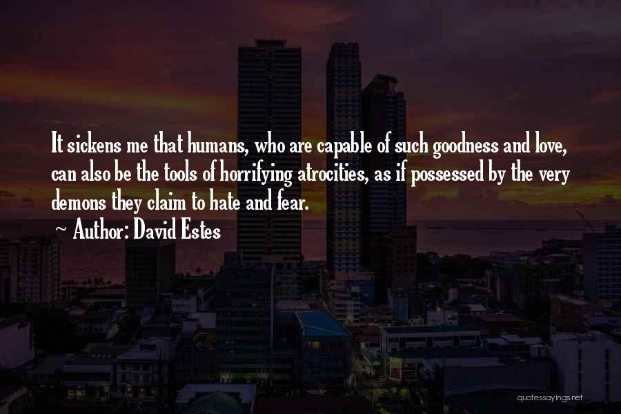 Possessed Love Quotes By David Estes