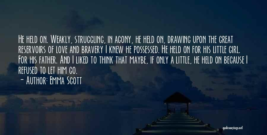 Possessed Love Quotes By Emma Scott