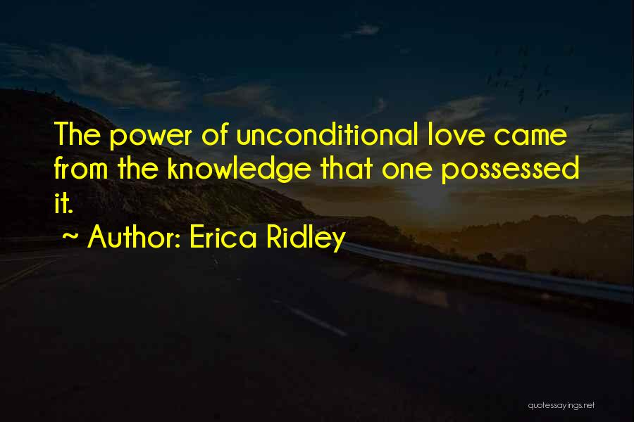 Possessed Love Quotes By Erica Ridley