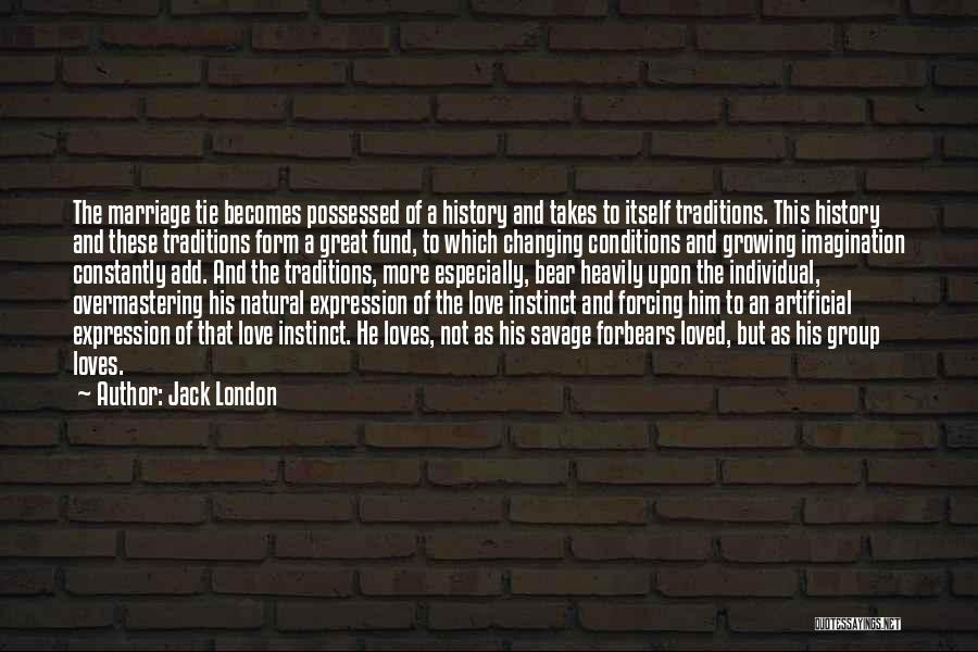 Possessed Love Quotes By Jack London