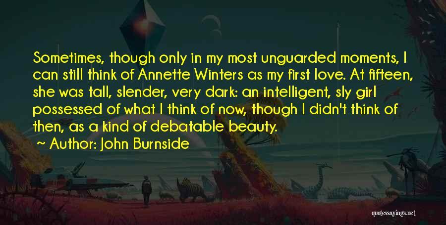 Possessed Love Quotes By John Burnside