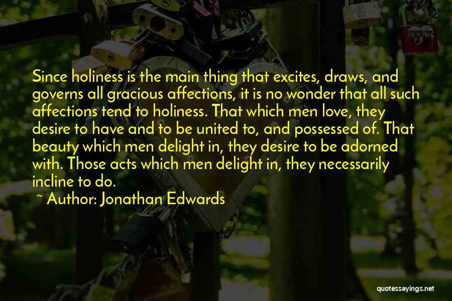 Possessed Love Quotes By Jonathan Edwards