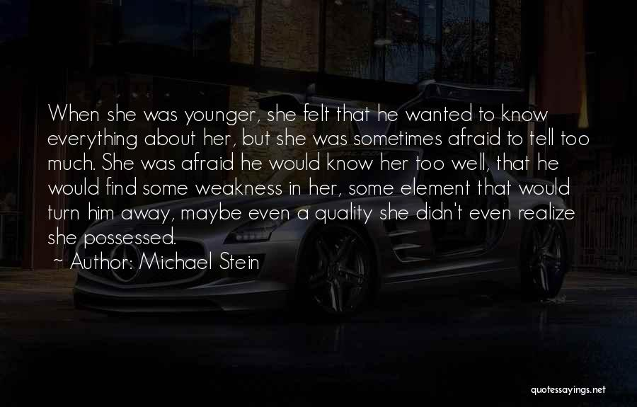 Possessed Love Quotes By Michael Stein