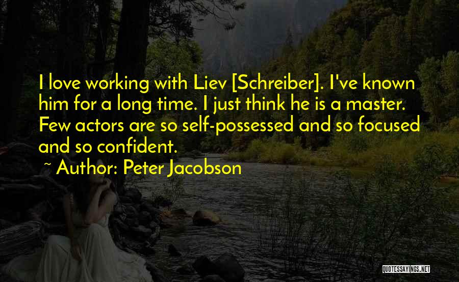 Possessed Love Quotes By Peter Jacobson