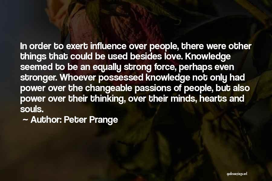 Possessed Love Quotes By Peter Prange