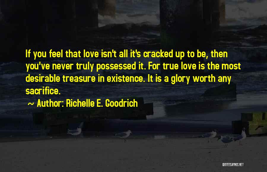 Possessed Love Quotes By Richelle E. Goodrich