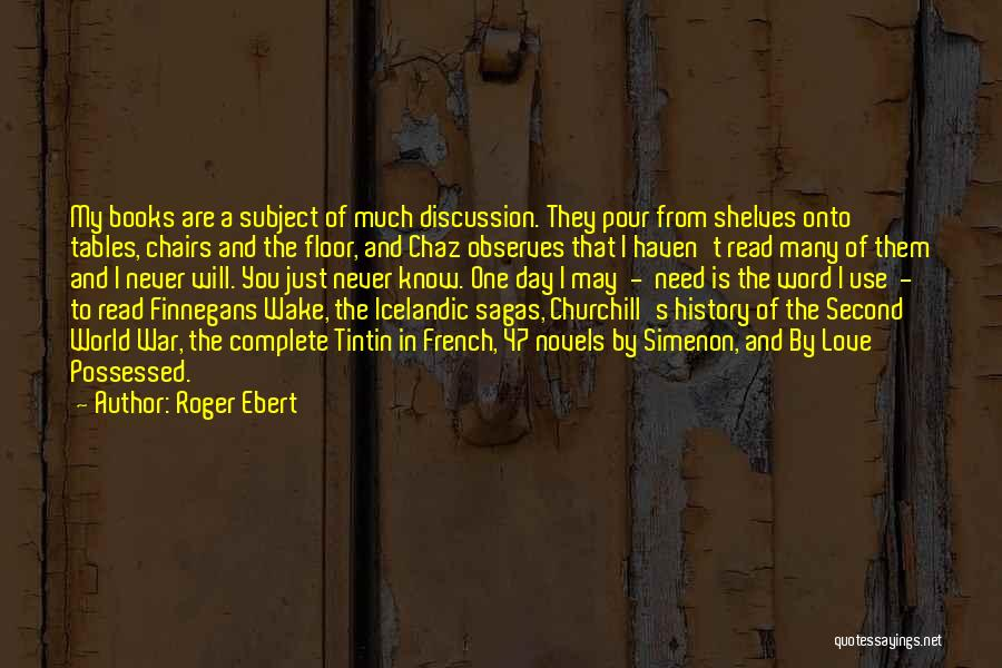Possessed Love Quotes By Roger Ebert