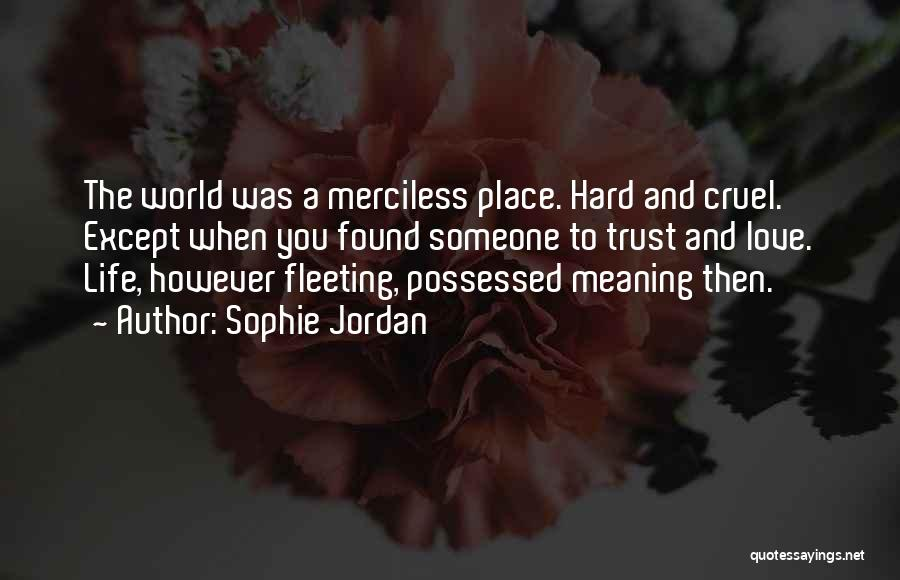 Possessed Love Quotes By Sophie Jordan