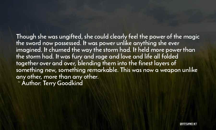 Possessed Love Quotes By Terry Goodkind