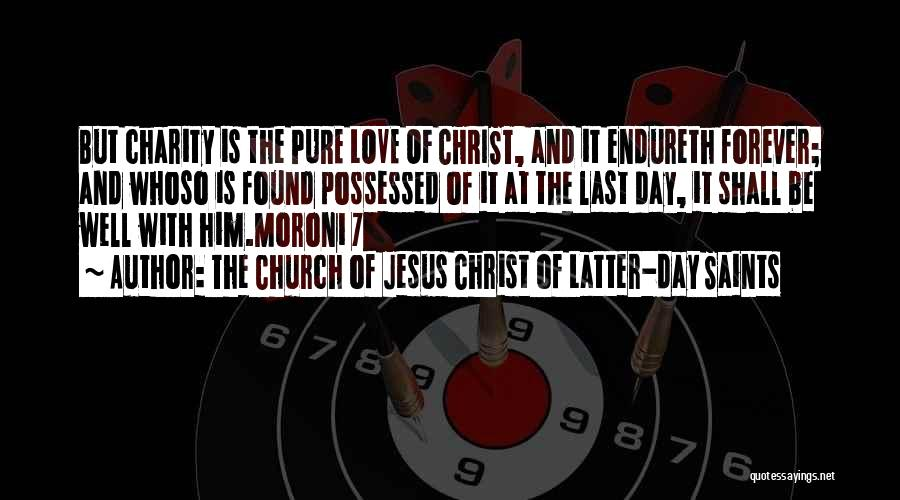 Possessed Love Quotes By The Church Of Jesus Christ Of Latter-day Saints