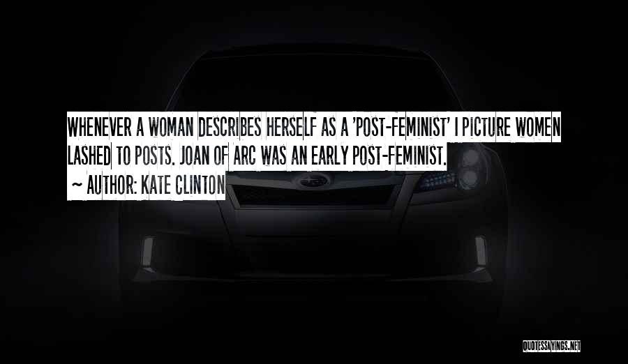 Post Feminism Quotes By Kate Clinton