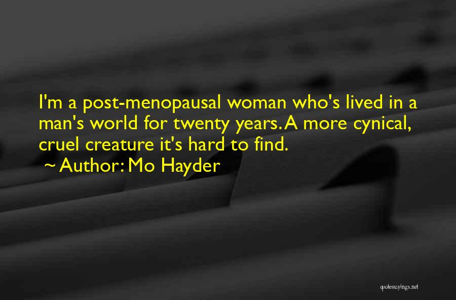 Post Feminism Quotes By Mo Hayder
