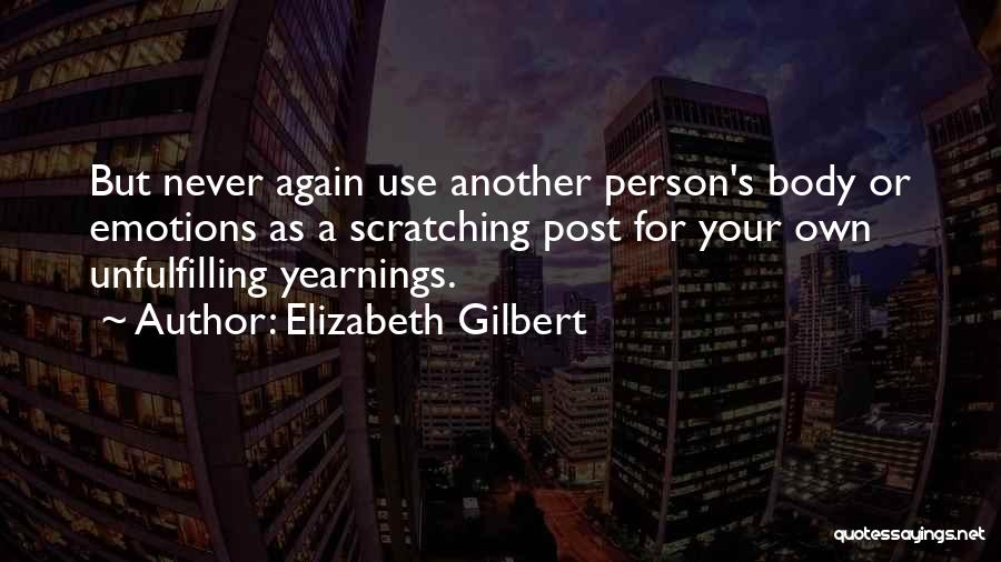 Post Your Own Quotes By Elizabeth Gilbert