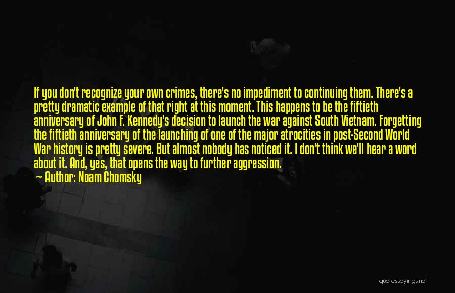 Post Your Own Quotes By Noam Chomsky