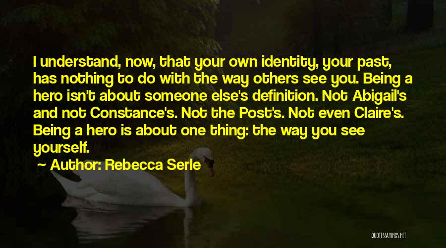 Post Your Own Quotes By Rebecca Serle