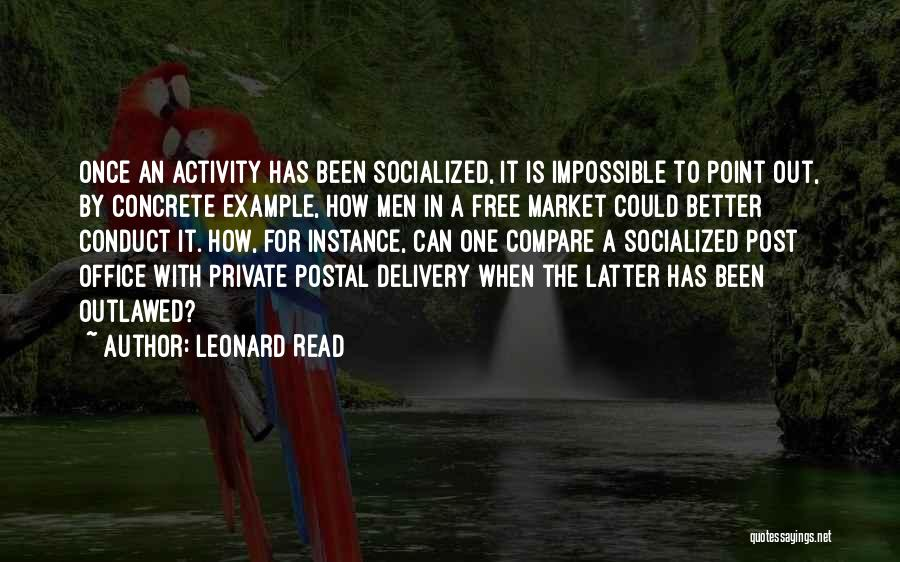 Postal Office Quotes By Leonard Read