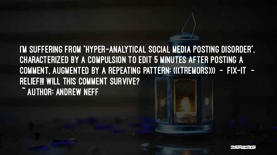 Posting Things Quotes By Andrew Neff