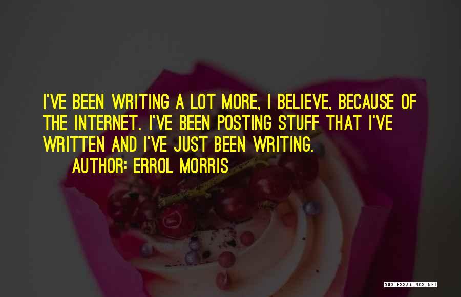 Posting Things Quotes By Errol Morris