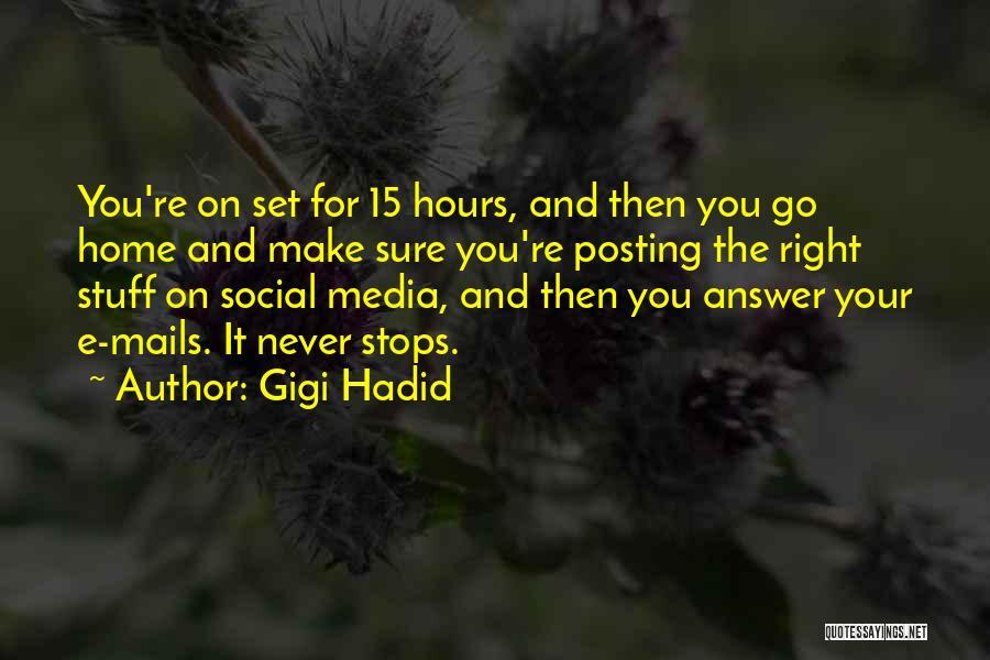 Posting Things Quotes By Gigi Hadid