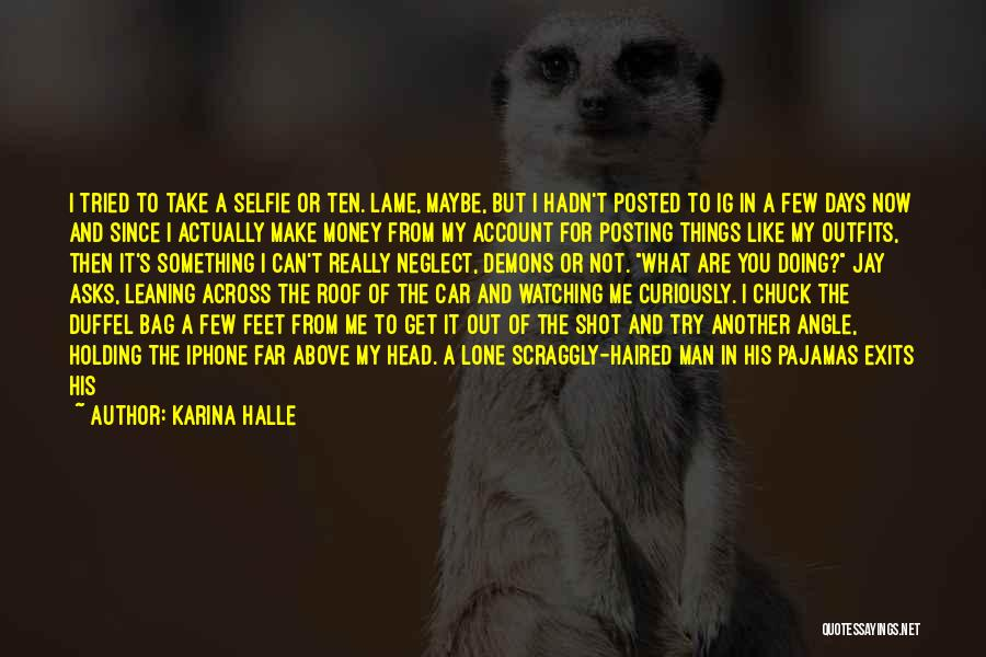 Posting Things Quotes By Karina Halle