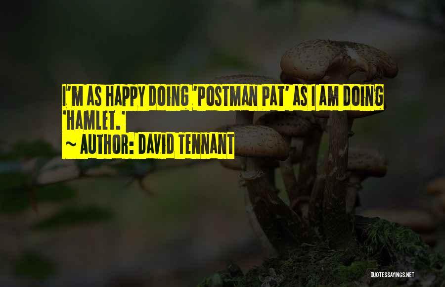 Postman Pat Quotes By David Tennant