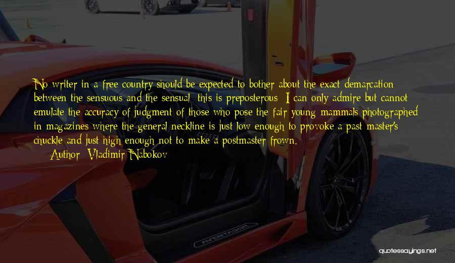 Postmaster General Quotes By Vladimir Nabokov