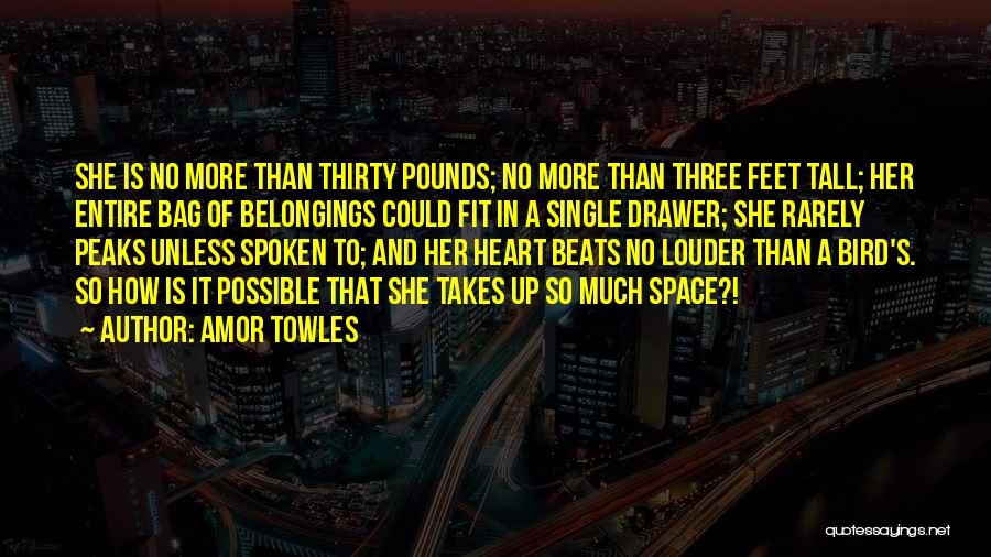 Pounds Quotes By Amor Towles