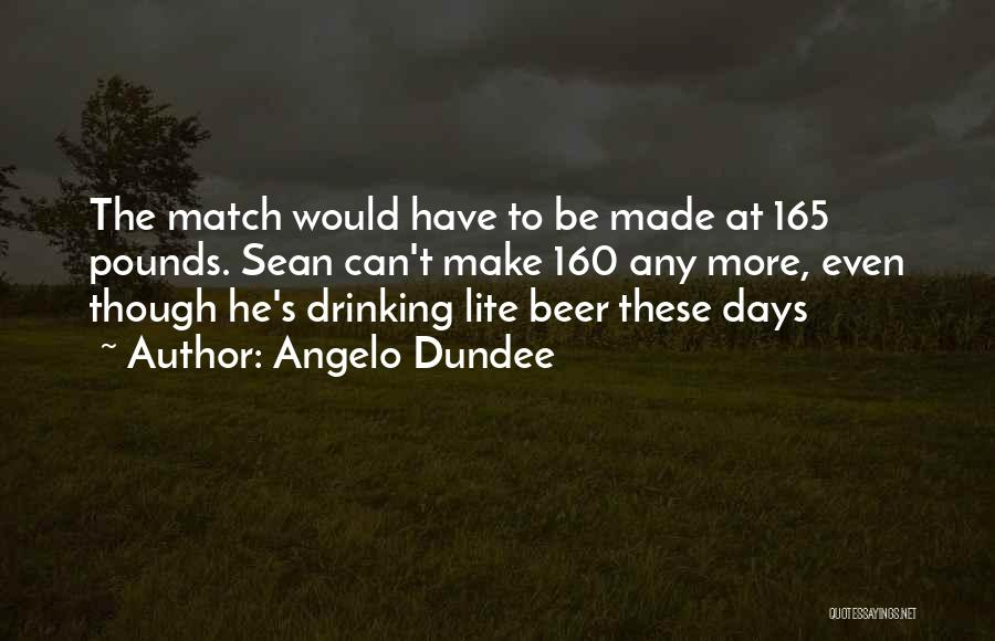 Pounds Quotes By Angelo Dundee