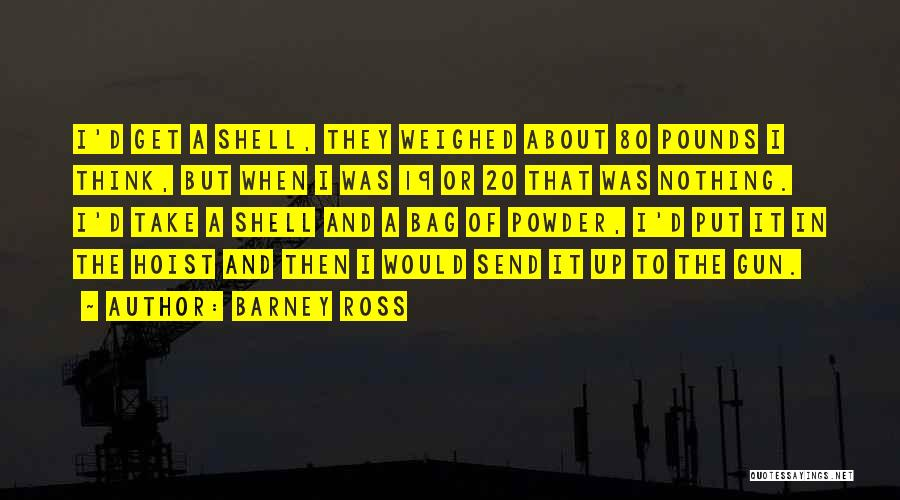 Pounds Quotes By Barney Ross