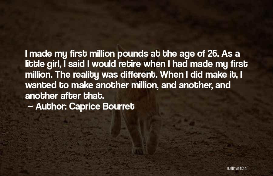Pounds Quotes By Caprice Bourret