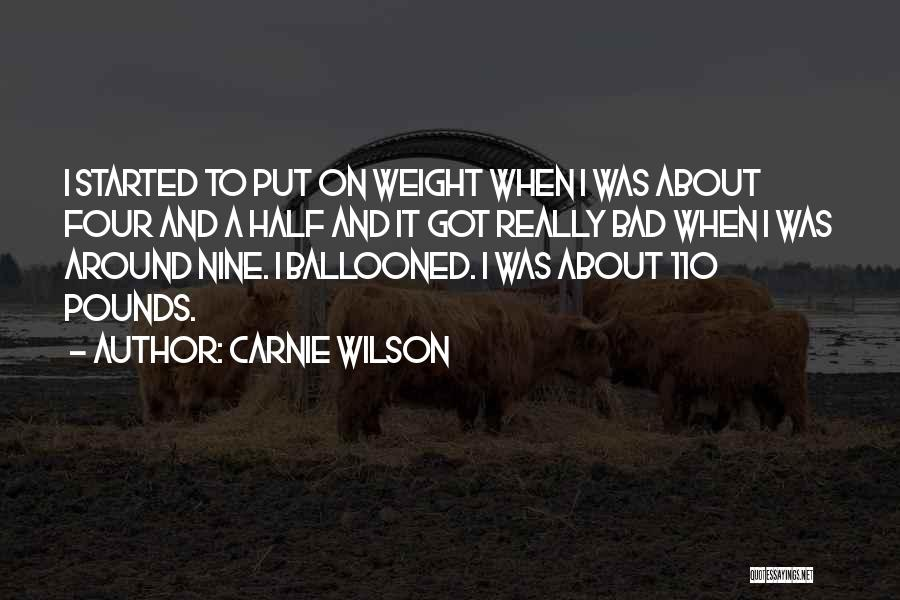 Pounds Quotes By Carnie Wilson