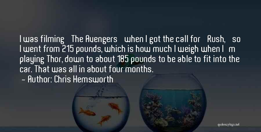 Pounds Quotes By Chris Hemsworth