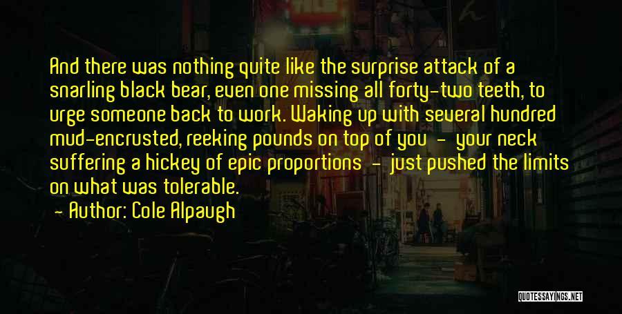 Pounds Quotes By Cole Alpaugh