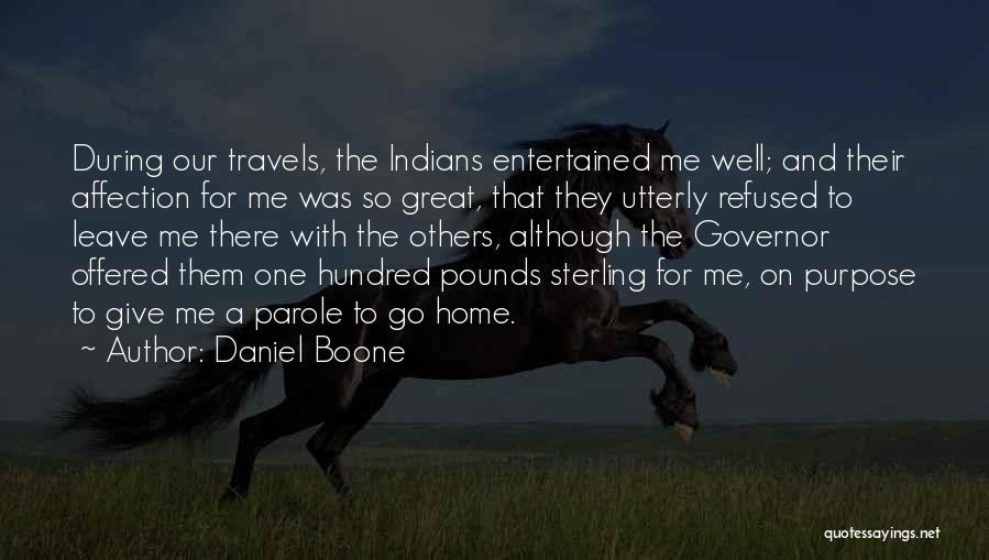 Pounds Quotes By Daniel Boone