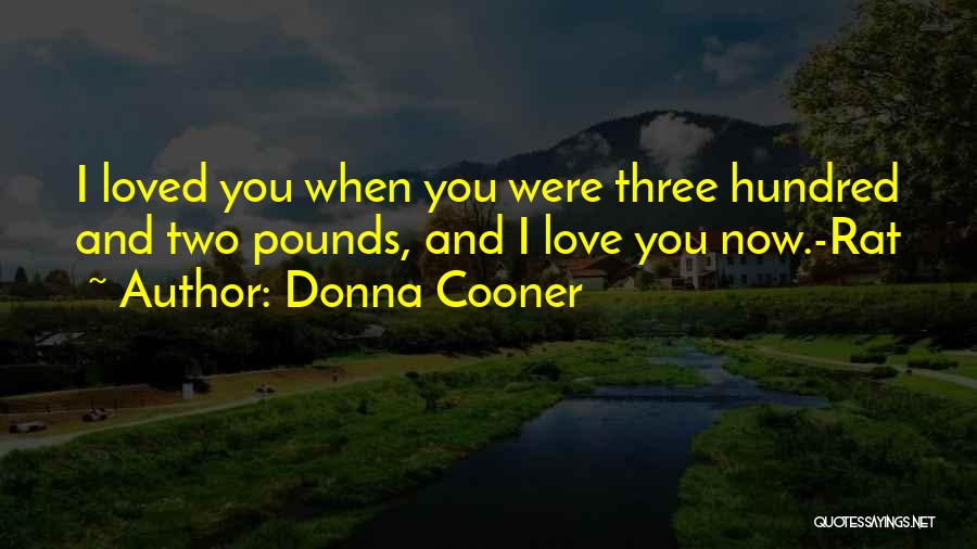 Pounds Quotes By Donna Cooner