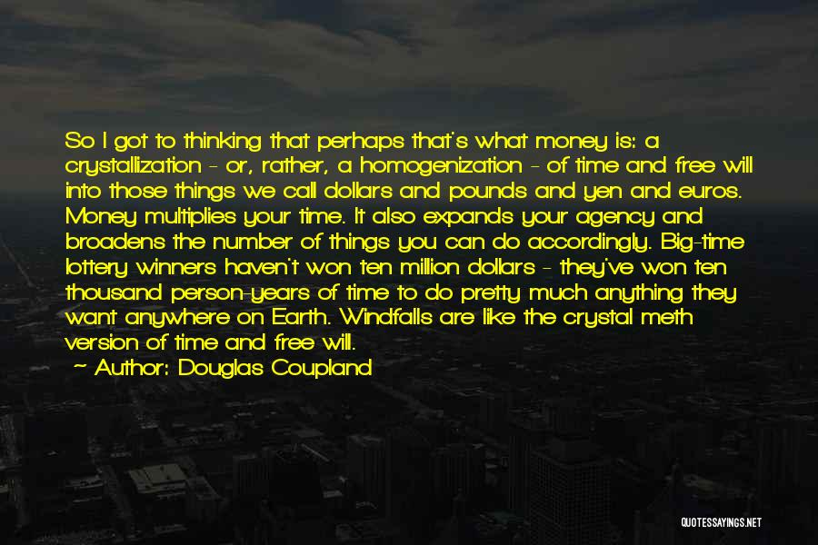 Pounds Quotes By Douglas Coupland
