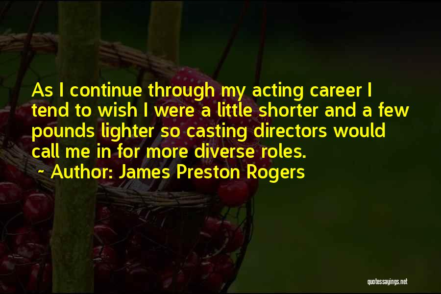 Pounds Quotes By James Preston Rogers