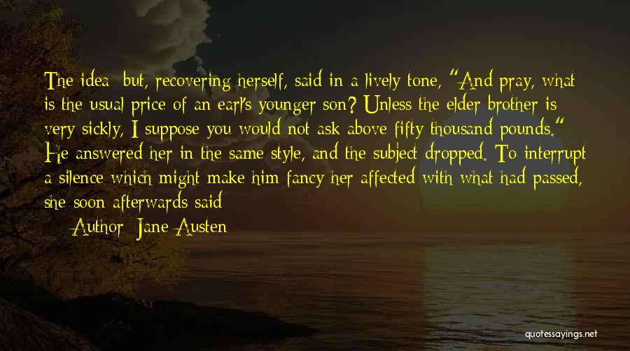 Pounds Quotes By Jane Austen