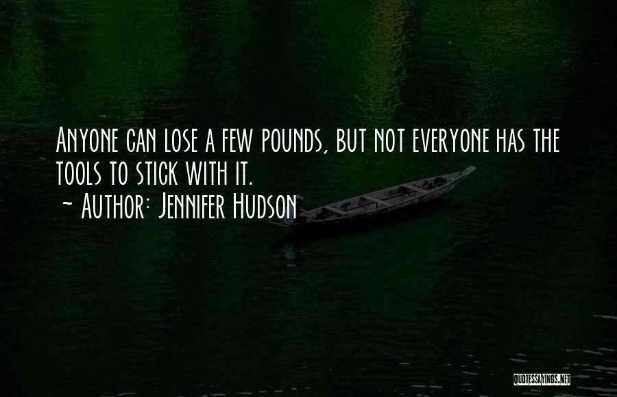 Pounds Quotes By Jennifer Hudson