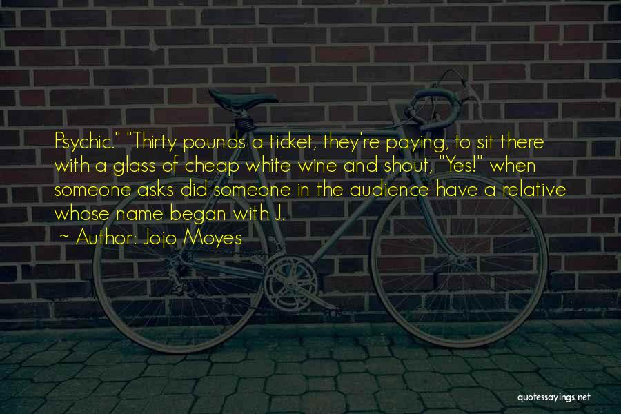 Pounds Quotes By Jojo Moyes