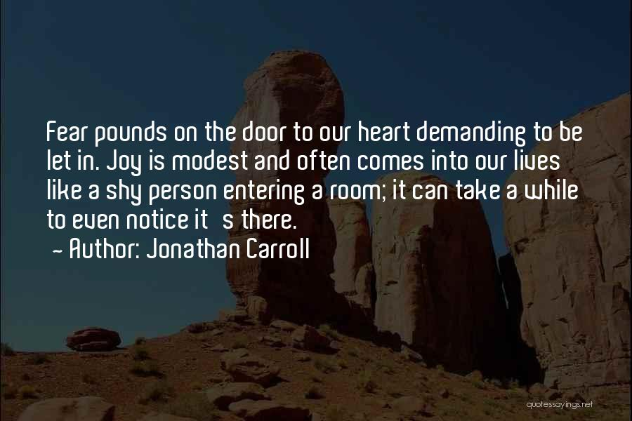Pounds Quotes By Jonathan Carroll