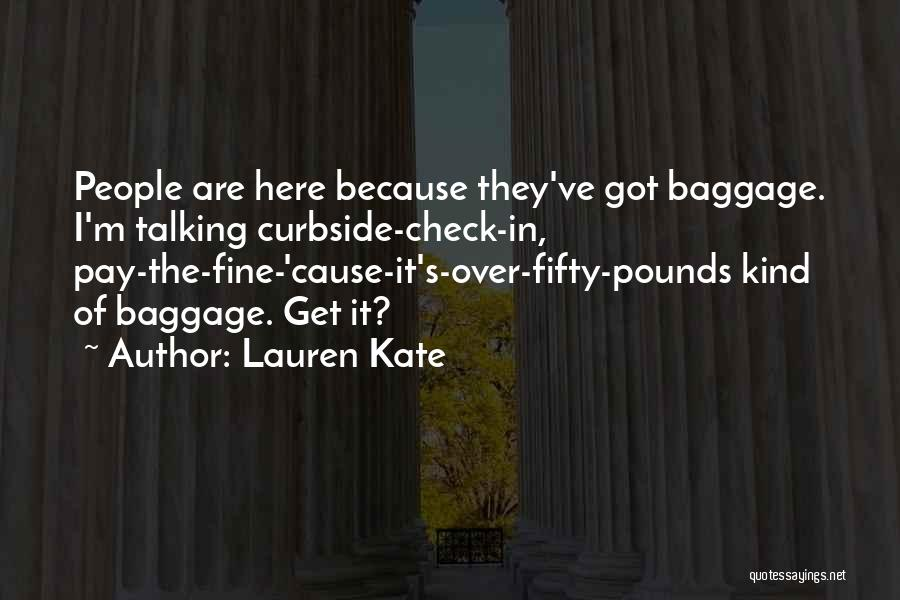 Pounds Quotes By Lauren Kate