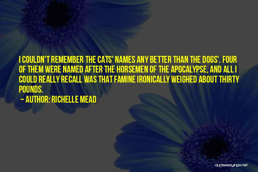 Pounds Quotes By Richelle Mead