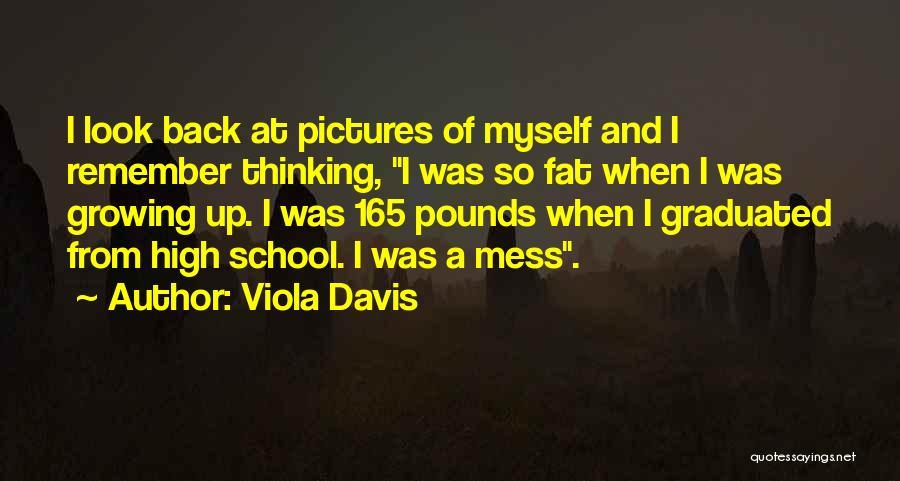 Pounds Quotes By Viola Davis