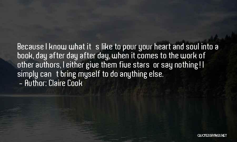 Pour Your Heart Into It Quotes By Claire Cook