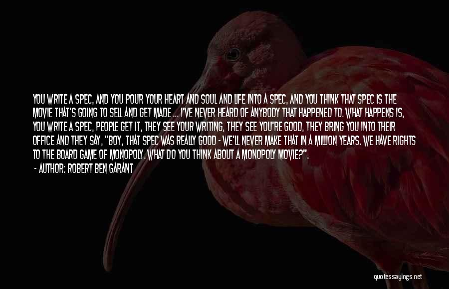 Pour Your Heart Into It Quotes By Robert Ben Garant