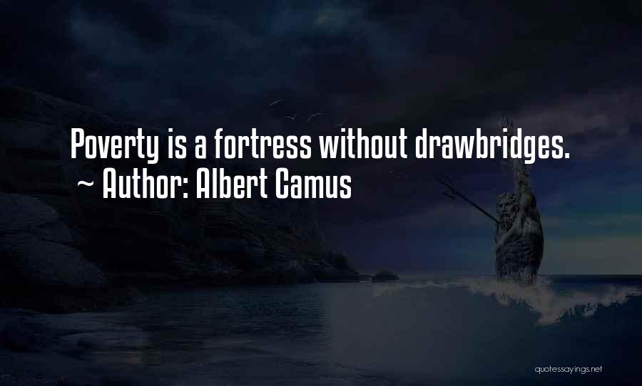 Poverty Quotes By Albert Camus